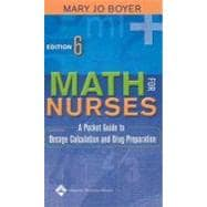 Math for Nurses A Pocket Guide to Dosage Calculation and Drug Preparation