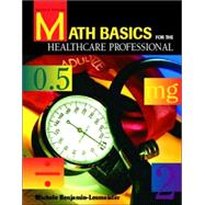 Math Basics for the Healthcare Professional
