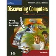 Discovering Computers: Fundamentals, Third Edition