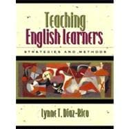 Teaching English Learners : Methods and Strategies, MyLabSchool Edition