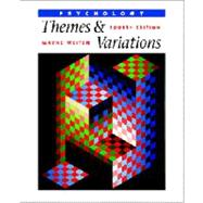 Psychology : Themes and Variations with InfoTrac