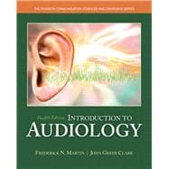 Introduction to Audiology with Enhanced Pearson eText -- Access Card Package