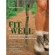 Fit and Well : Core Concepts and Labs in Physical Fitness and Wellness