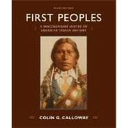 First Peoples : A Documentary Survey of American Indian History