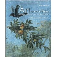 Art Across Time Vol. 1 : Prehistory to the Fourteenth Century
