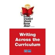 What Every Student Should Know About Writing Across the Curriculum Value Package (includes Allyn & Bacon Guide to Writing)