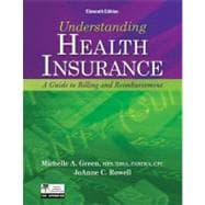 Understanding Health Insurance A Guide to Billing and Reimbursement (with Premium Website Printed Access Card and Cengage EncoderPro.com Demo Printed Access Card)
