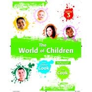 World of Children, The,  Plus NEW MyPsychLab with eText -- Access Card Package