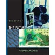 The Best of the Future of Business With Infotrac (Book with CD-ROM)