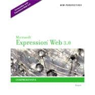New Perspectives on Microsoft Expression Web 3.0: Comprehensive, 1st Edition