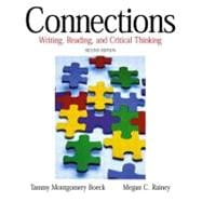 Connections : Writing, Reading, and Critical Thinking