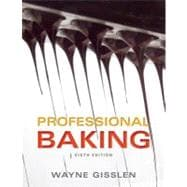 Professional Baking, 6th Edition, College Version