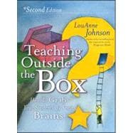 Teaching Outside the Box: How to Grab Your Students By Their Brains, 2nd Edition