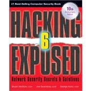 Hacking Exposed, Sixth Edition Network Security Secrets& Solutions