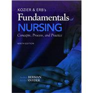 Kozier & Erb's Fundamentals of Nursing, Real Nursing Skills 2.0 Skills for the RN, and MyNursingLab with Pearson eText -- Access Card -- for Kozier and Erb's Fundamentals of Nursing Package