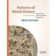 Patterns of World History, Brief Edition Combined Volume