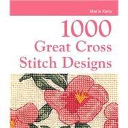 1000 Great Cross-Stitch Designs