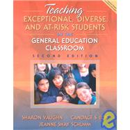 Teaching Exceptional, Diverse, and At-Risk Students in the General Education Classroom