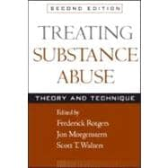 Treating Substance Abuse, Second Edition Theory and Technique