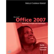 Microsoft Office 2007 Essential Concepts and Techniques