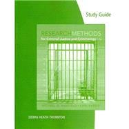 Study Guide for Maxfield/Babbie's Research Methods for Criminal Justice and Criminology