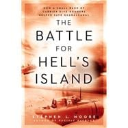The Battle for Hell's Island