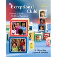 The Exceptional Child: Inclusion in Early Childhood Education, 7th Edition