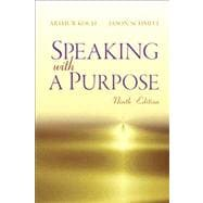 Speaking with a Purpose Plus MySearchLab with eText -- Access Card Package