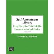 Self Assessment Library : Insights into Your Skills, Interests and Abilities