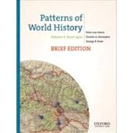 Patterns of World History, Brief Edition Volume Two: Since 1400