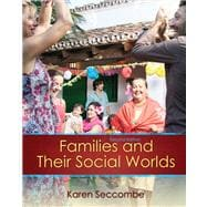 Families and their Social Worlds Plus MySearchLab with eText -- Access Card Package