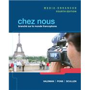 Chez nous Branch� sur le monde francophone, Media-Enhanced Version