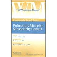 The Washington Manual® Pulmonary Medicine Subspecialty Consult