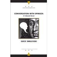 Conversation with Spinoza : A Cobweb Novel