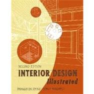 Interior Design Illustrated, 2nd Edition