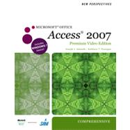 New Perspectives on Microsoft Office Access 2007, Comprehensive, Premium Video Edition, 1st Edition