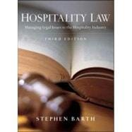 Hospitality Law: Managing Legal Issues in the Hospitality Industry, 3rd Edition