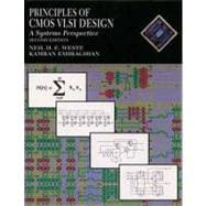 Principles of CMOS VLSI Design : A Systems Perspective
