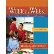 Week by Week Plans for Documenting Children's Development, Reprint