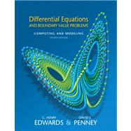 Differential Equations and Boundary Value Problems Computing and Modeling Value Package (includes Student Solutions Manual)