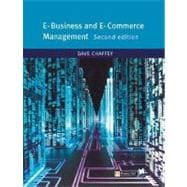 E-Business and E-Commerce Management : Strategy, Implementation and Practice