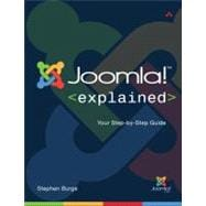 Joomla! Explained Your Step-by-Step Guide