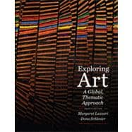 Exploring Art A Global, Thematic Approach (with CourseMate Printed Access Card)