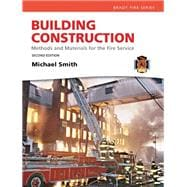 Building Construction : Methods and Materials for the Fire Service