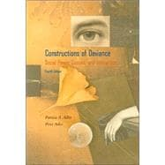 Constructions of Deviance Social Power, Context, and Interaction (with InfoTrac)