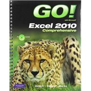 GO! with Microsoft Excel 2010, Comprehensive, and Student Videos