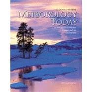 Meteorology Today An Introduction to Weather, Climate, and the Environment (Non-InfoTrac Version)