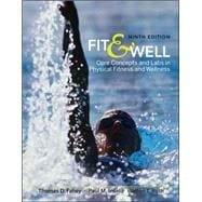 Fit &amp; Well: Core Concepts and Labs in Physical Fitness and Wellness