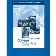 Study Guide with Working Papers, Chapters 1-10 to accompany College Accounting