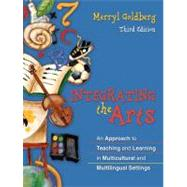 Integrating the Arts : An Approach to Teaching and Learning in Multicultural and Multilingual Settings